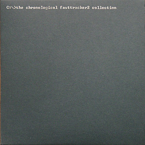 The Chronological Fasttracker II Collection album cover
